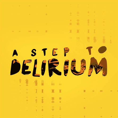 A Step To Delirium's avatar