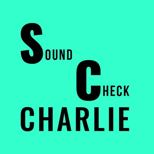 Soundcheck Charlie's avatar