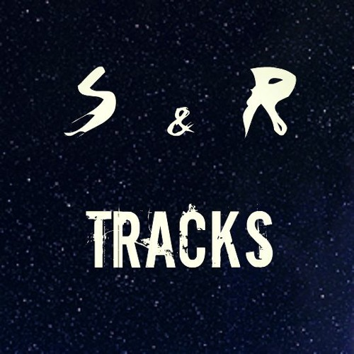S&R Tracks [EDM Repost]'s avatar