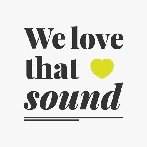 We Love That Sound's avatar