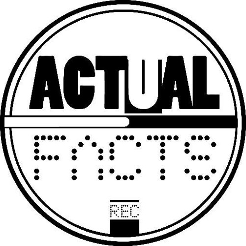 ACTUAL FACTS's avatar