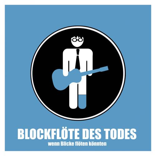 Blockflöte des Todes's avatar