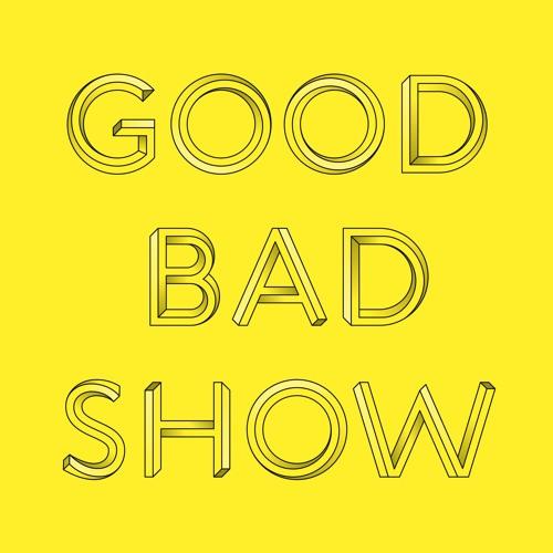 Good Bad Show's avatar