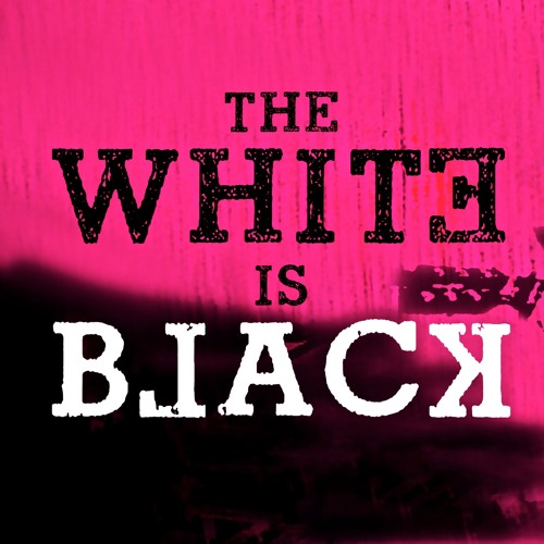 The White Is Black's avatar