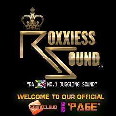 """""""Roxxiess_Sound-UK"""""""