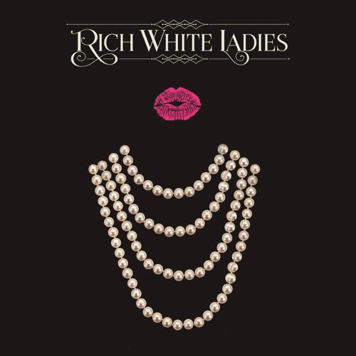 Rich White Ladies's avatar