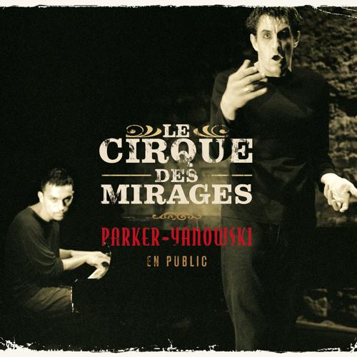 Le Cirque Des Mirages's avatar