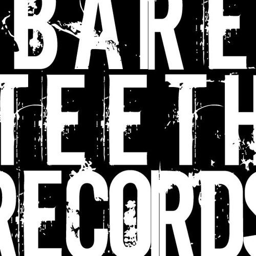 Bare Teeth Records's avatar
