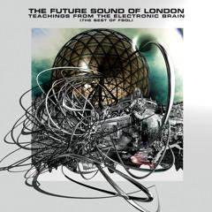 Future Sound Of London