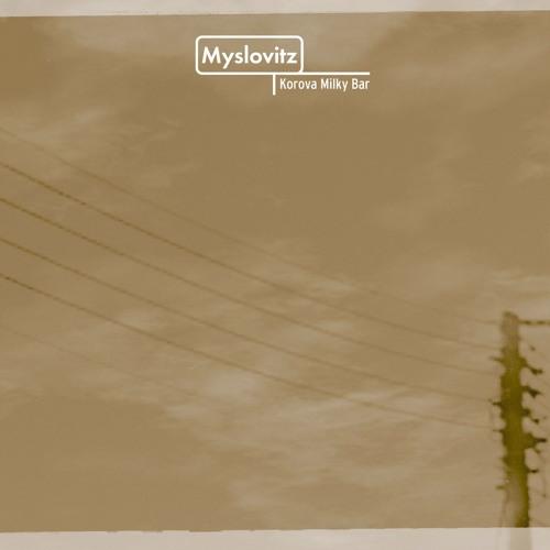 Myslovitz's avatar