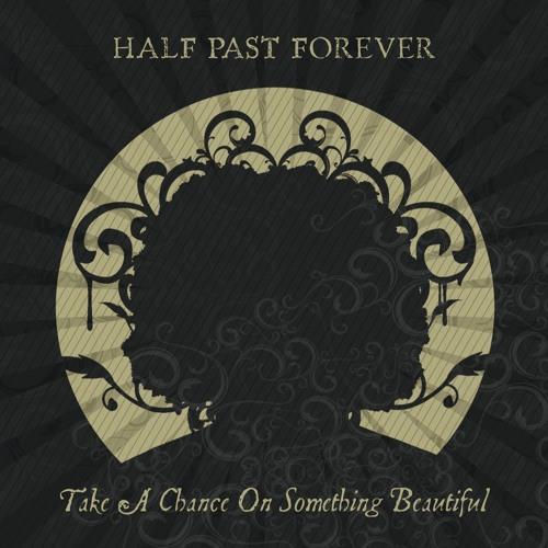 Half Past Forever's avatar