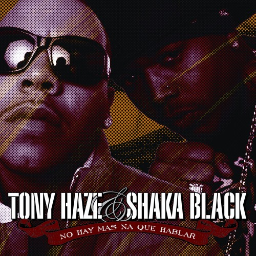 Tony Haze Y Shaka Black's avatar
