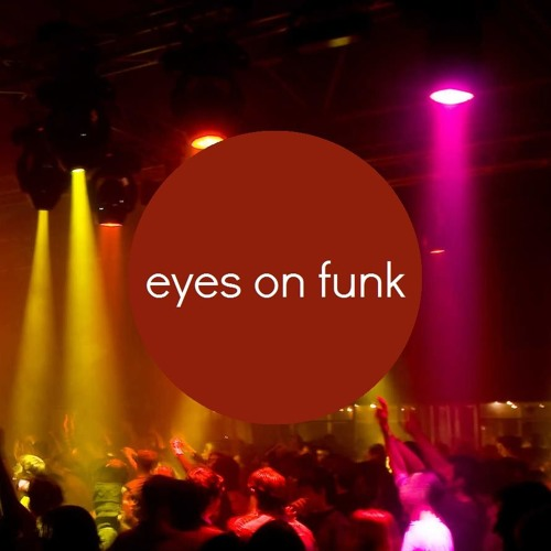 EYES ON FUNK's avatar