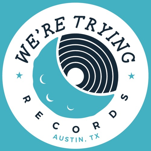 We're Trying Records's avatar