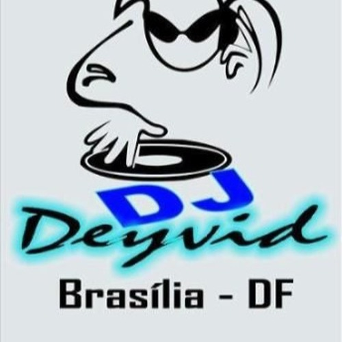 Dj Deyvid Brasilia-DF's avatar