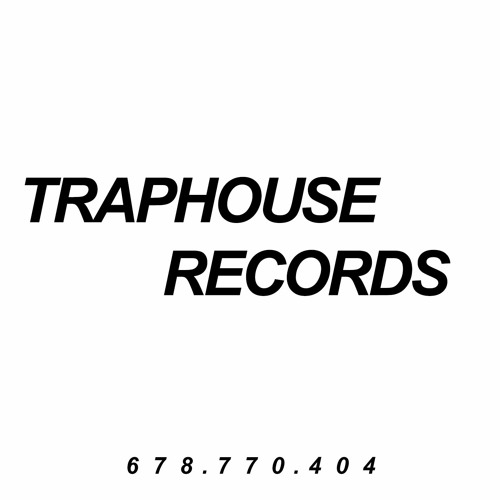 TRAPHOUSE RECORDS's avatar
