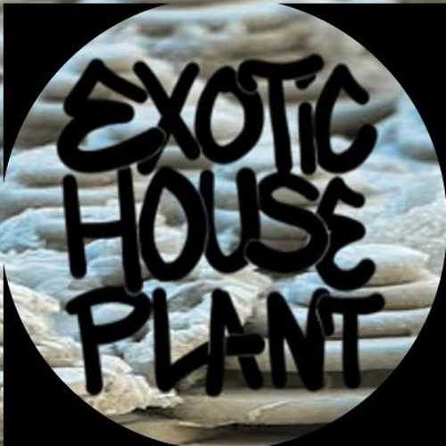 EXOTiC HOUSE PLANT's avatar