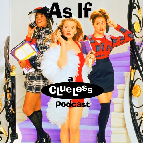 As If! The Podcast About Clueless's avatar