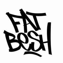 Fat Besh