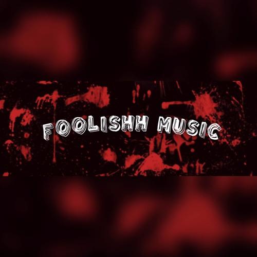 Foolishh Music's avatar