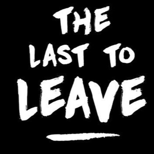 The Last To Leave's avatar