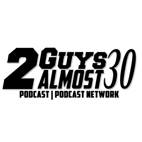 2 Guys Almost 30 Podcast's avatar