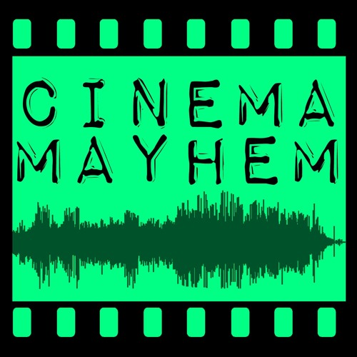 Cinema Mayhem's avatar