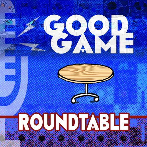 Good Game Roundtable Podcast's avatar