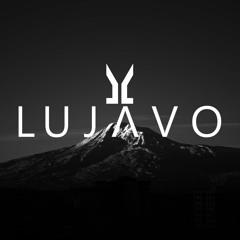 LUJAVO Remixes