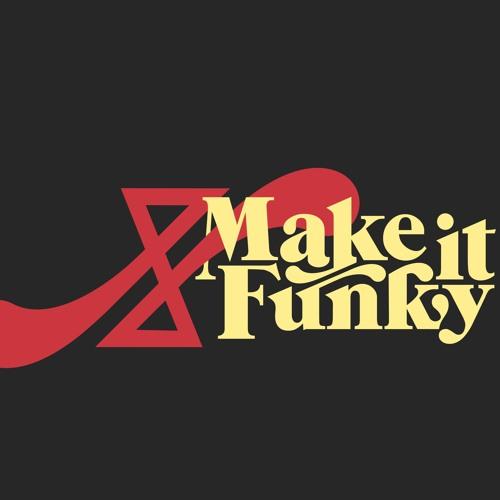 Make It Funky's avatar