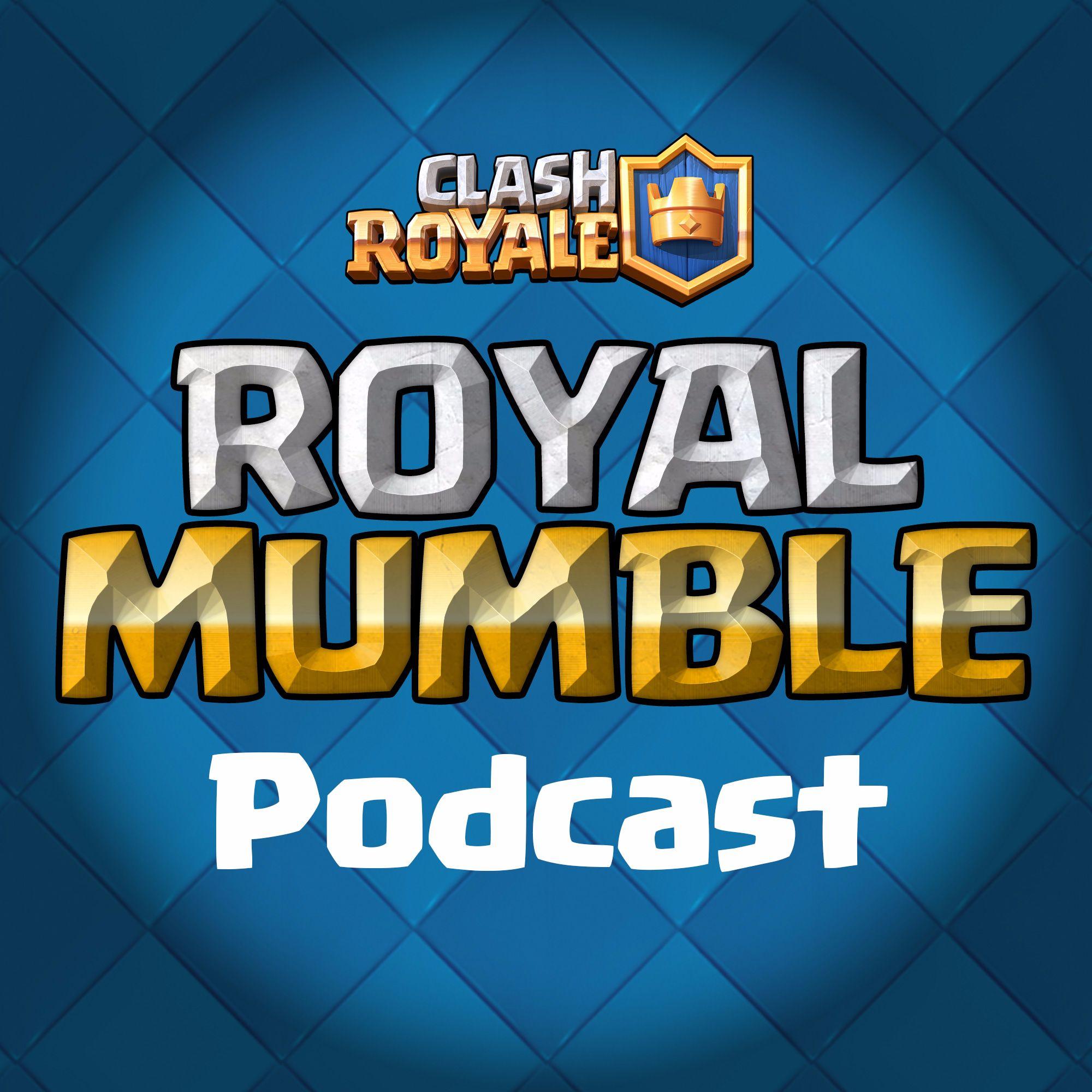 Royal Mumble - Episode 6
