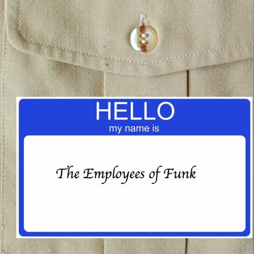 The Employees of Funk's avatar