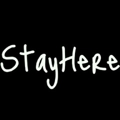 Stay Here_ID
