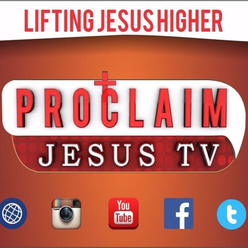 PROCLAIM JESUS TV's avatar