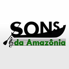 Sons da Amazônia