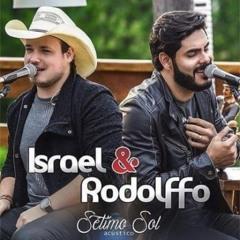 08 Israel e Rodolffo - Não existe Amor Sem briga