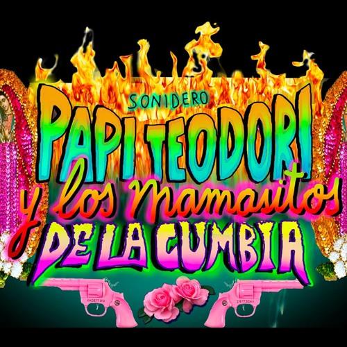 Papi Teodori y los mamasitos de la cumbia's avatar