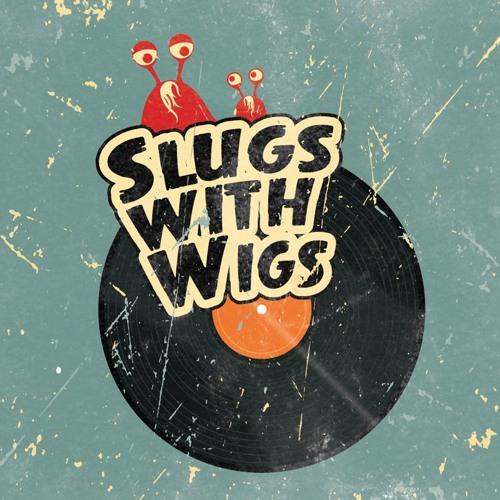 slugswithwigs's avatar