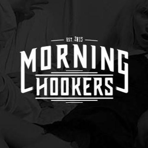 Morning Hookers's avatar
