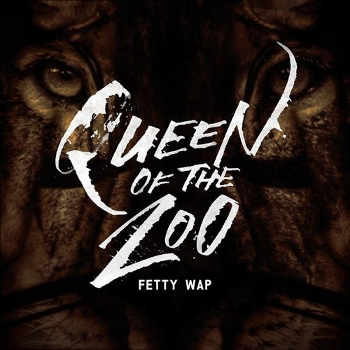 QUEEN OF THE ZOO FETTY WAP Wake Up WESTSIDE's avatar