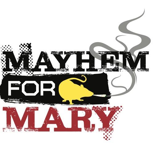Mayhem For Mary's avatar