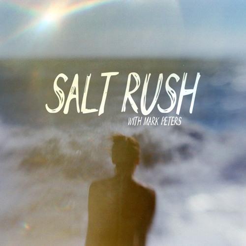 SALT RUSH with Mark Peters's avatar