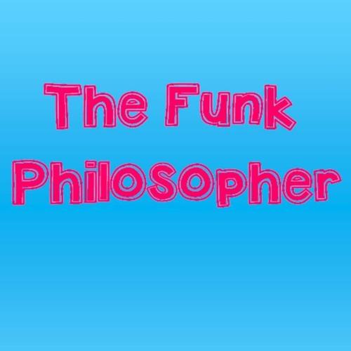 The Funk Philosopher's avatar