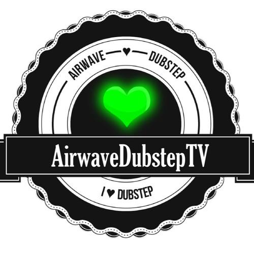 Airwave Dubstep TV's avatar