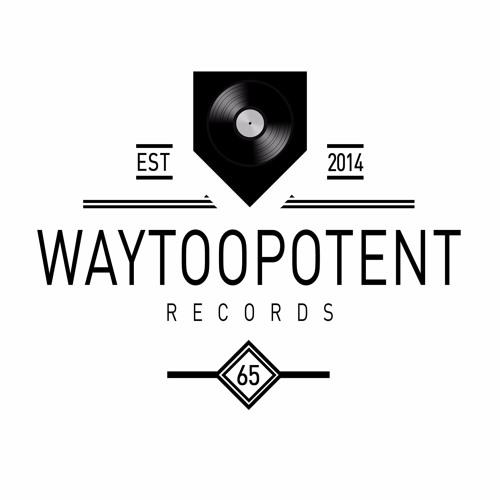 Way Too Potent Records's avatar