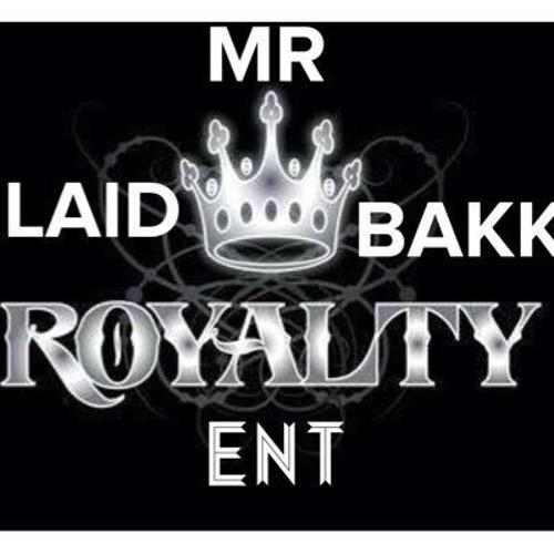 MR LAID BAKK ENT's avatar