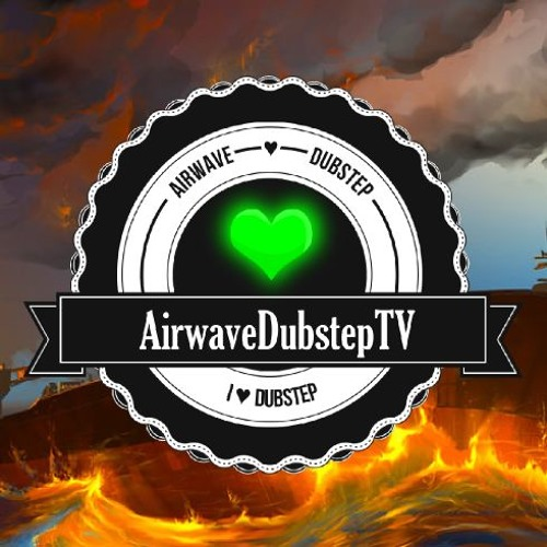 AirwaveDubstepTV's avatar