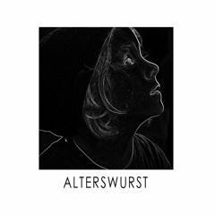 Alterswurst