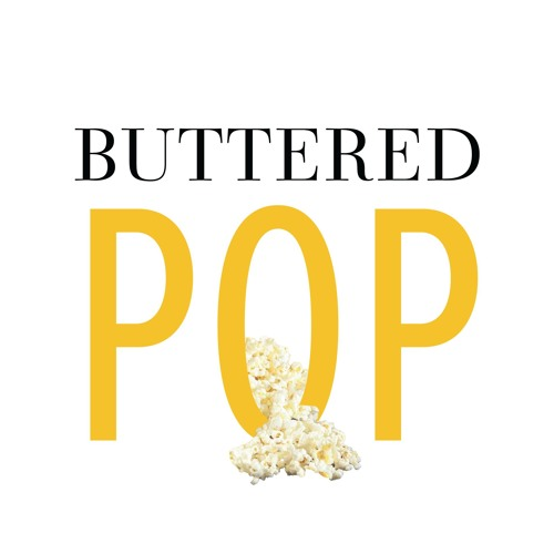 Buttered Pop: A Pop Culture Podcast's avatar