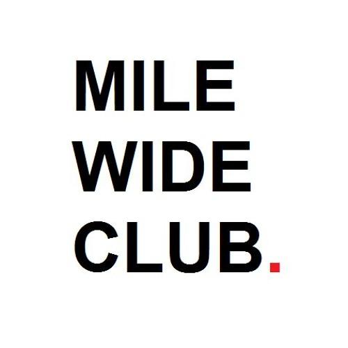 Mile Wide Club's avatar